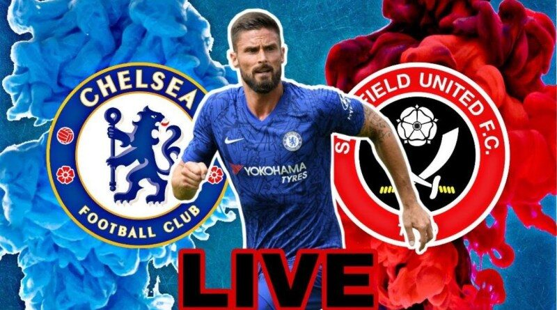 Sheffield Vs Chelsea: News For Both Teams, Predicted Starting 11 And More